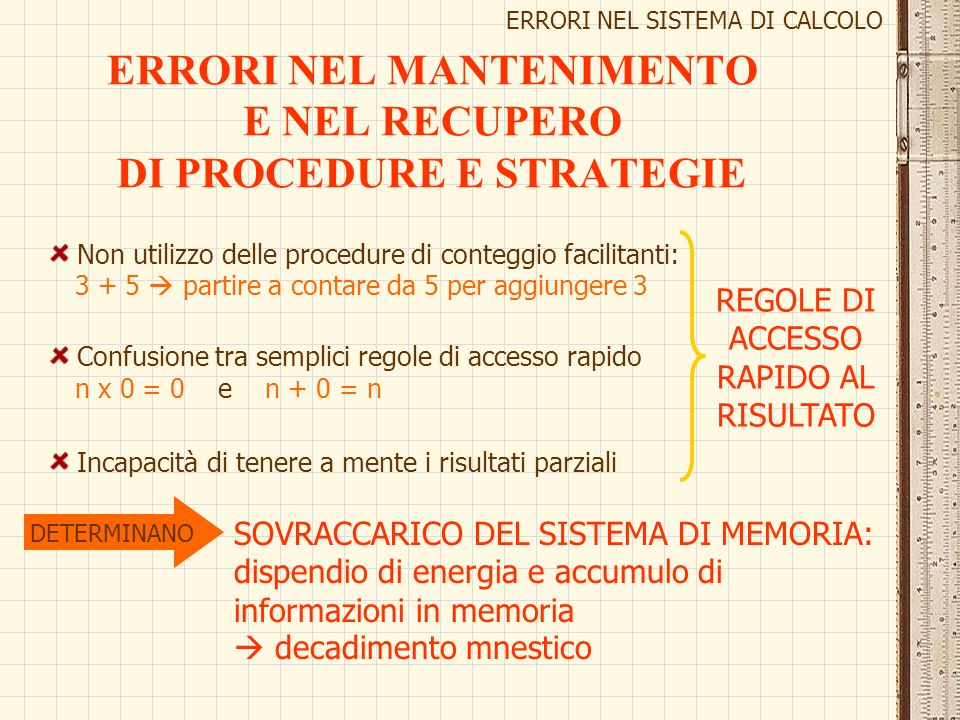 ERRORI NEL MANTENIMENTO E NEL RECUPERO DI PROCEDURE E STRATEGIE