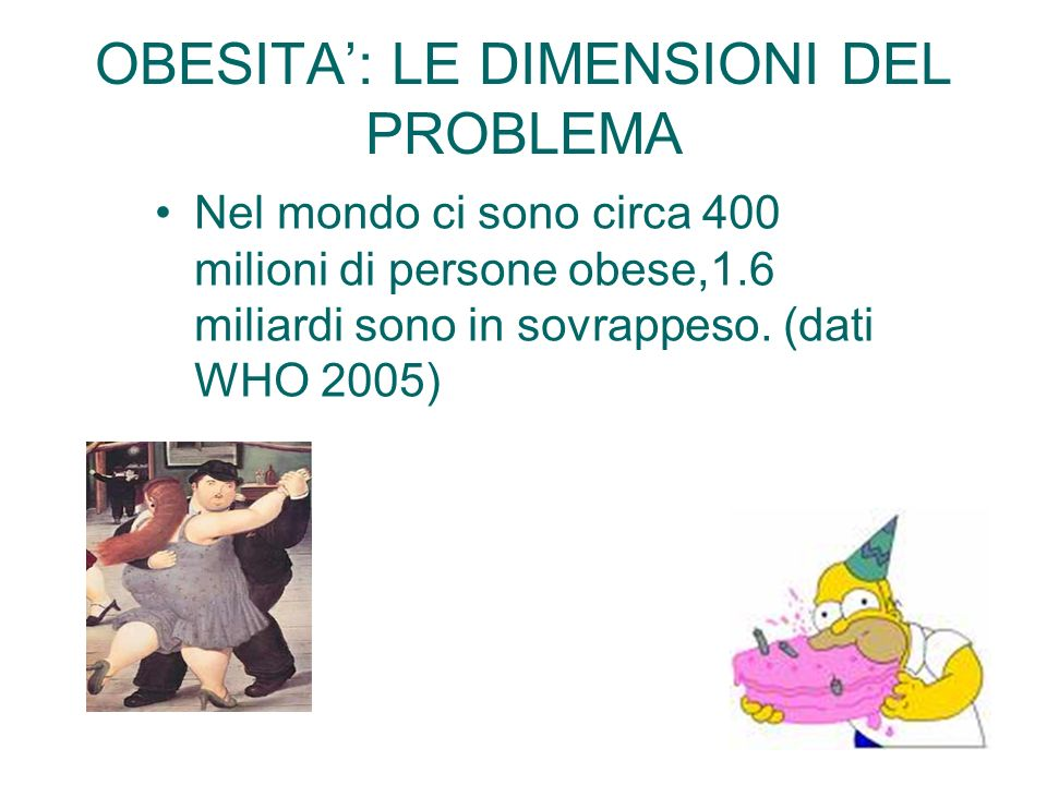 OBESITA': LE DIMENSIONI DEL PROBLEMA