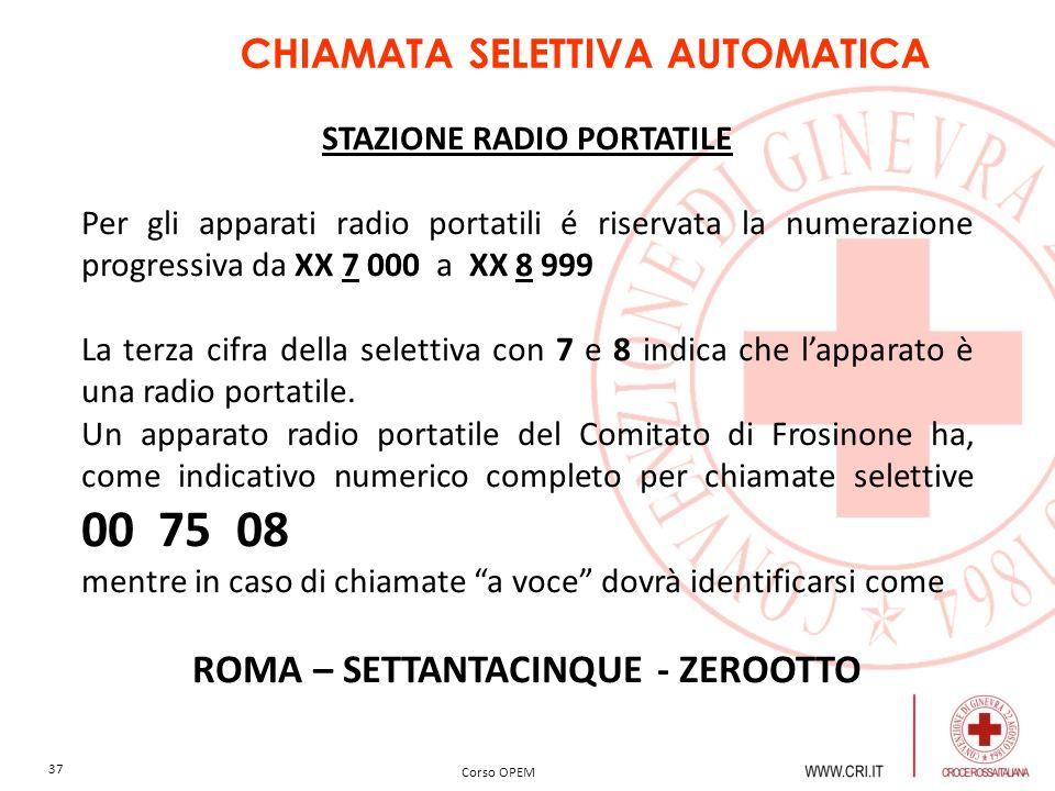 CHIAMATA SELETTIVA AUTOMATICA ROMA – SETTANTACINQUE - ZEROOTTO