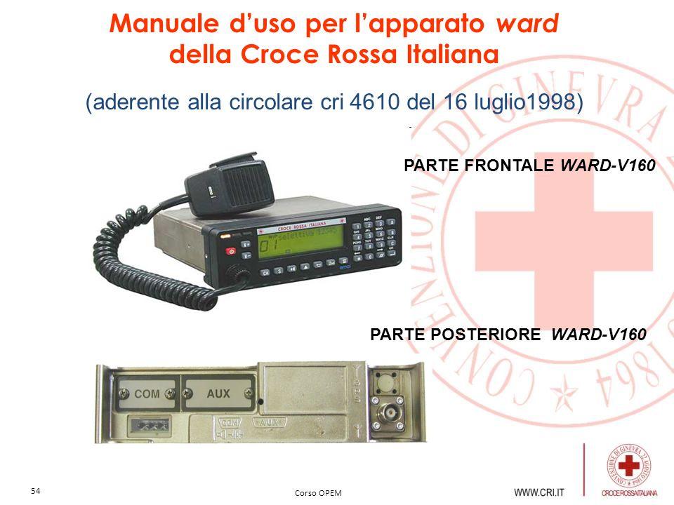 Manuale d'uso per l'apparato ward della Croce Rossa Italiana (aderente alla circolare cri 4610 del 16 luglio1998)