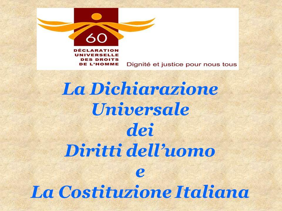 La Dichiarazione Universale dei Diritti dell'uomo e La Costituzione Italiana