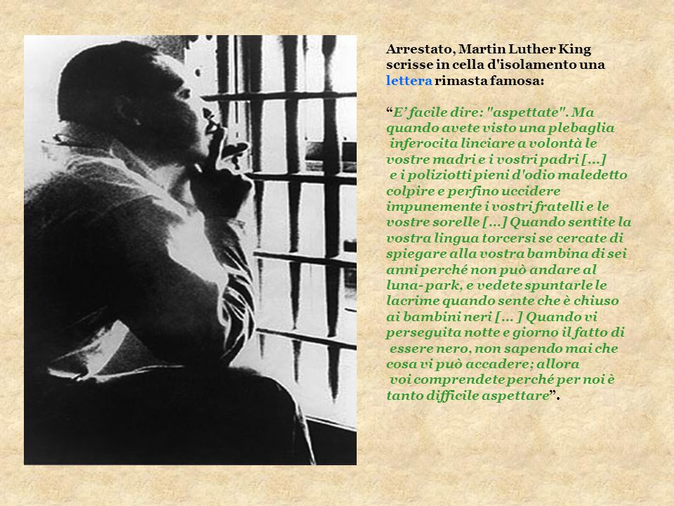 Arrestato, Martin Luther King