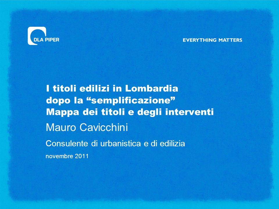 Mauro Cavicchini Consulente di urbanistica e di edilizia novembre 2011