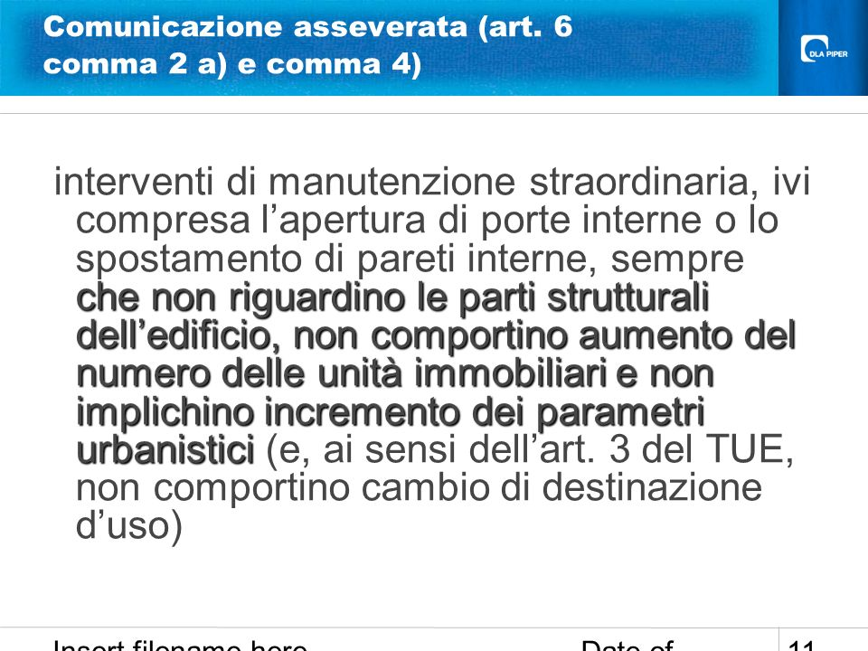 Comunicazione asseverata (art. 6 comma 2 a) e comma 4)