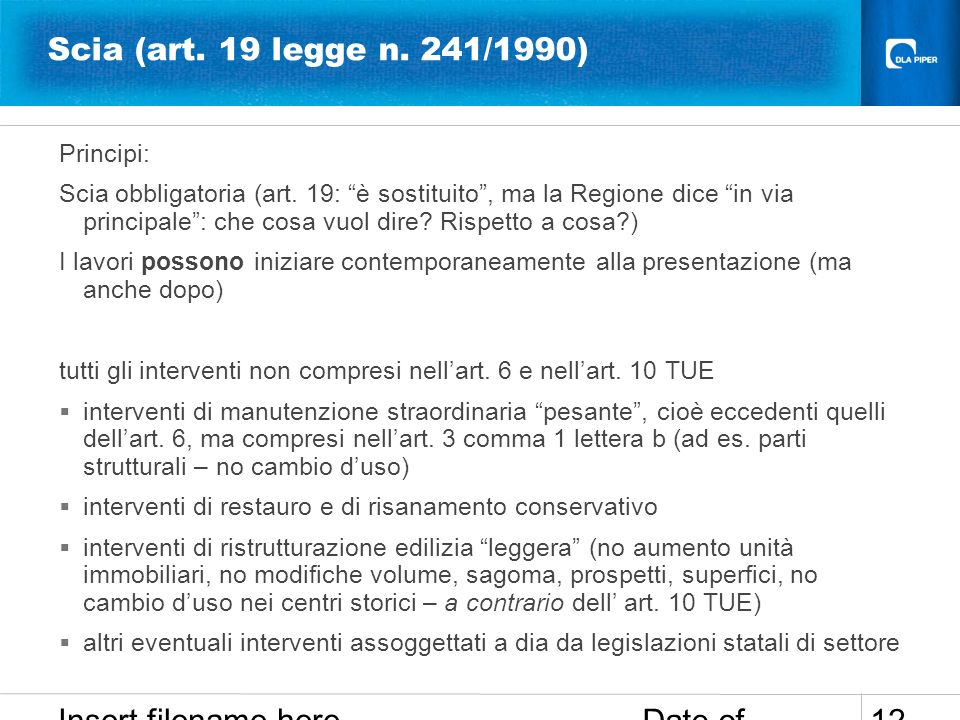 Scia (art. 19 legge n. 241/1990) Insert filename here