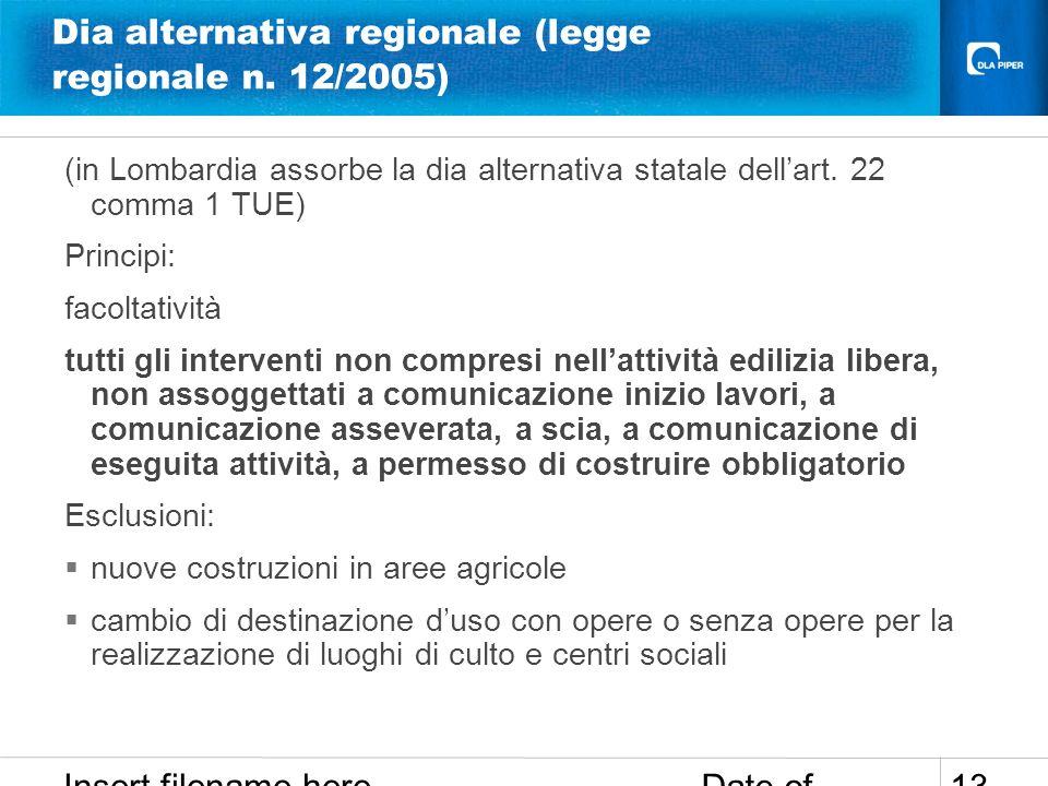 Dia alternativa regionale (legge regionale n. 12/2005)