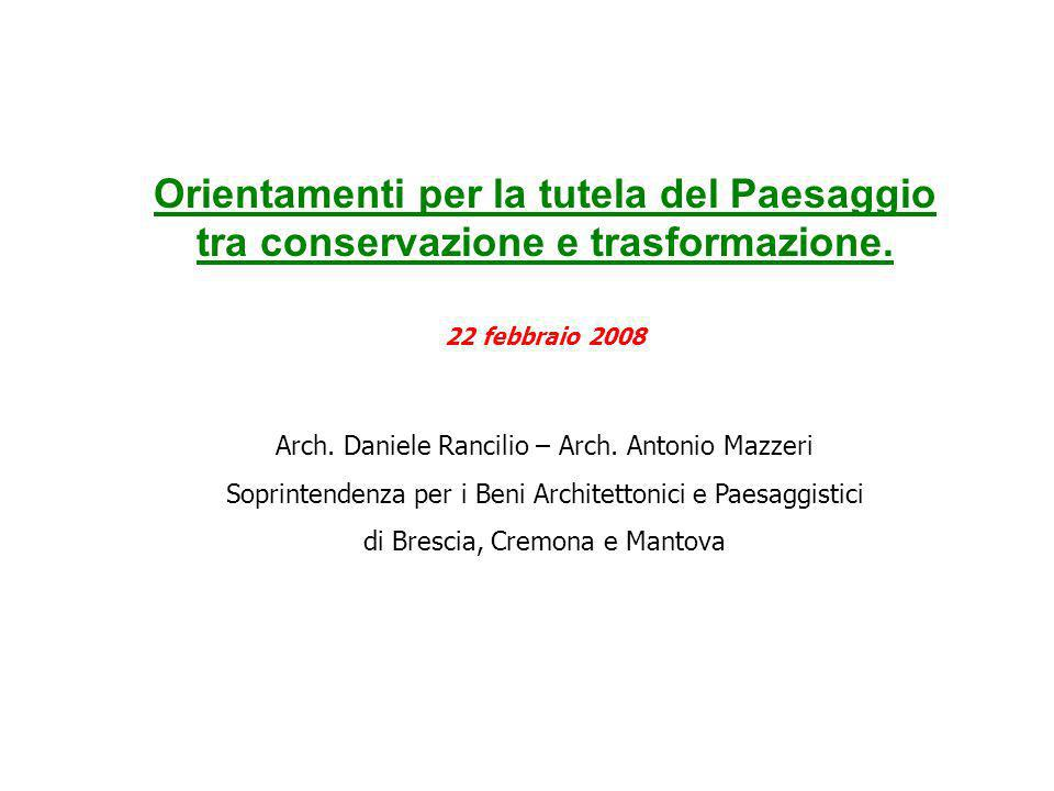 Orientamenti per la tutela del Paesaggio tra conservazione e trasformazione.