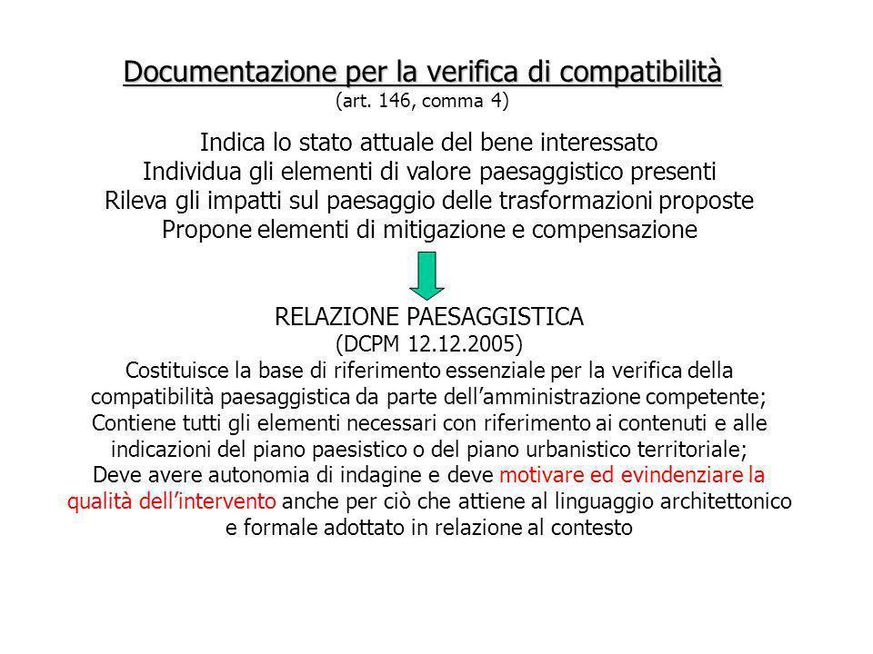 Documentazione per la verifica di compatibilità (art. 146, comma 4)