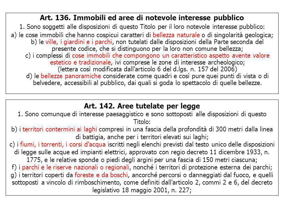 Art. 136. Immobili ed aree di notevole interesse pubblico