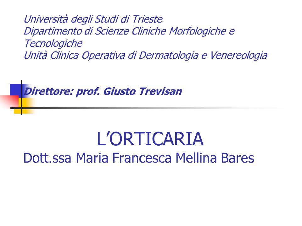 Università degli Studi di Trieste Dipartimento di Scienze Cliniche Morfologiche e Tecnologiche Unità Clinica Operativa di Dermatologia e Venereologia Direttore: prof.