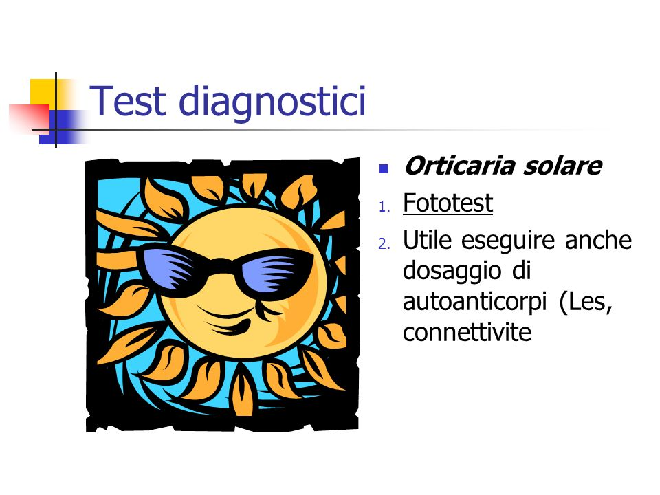 Test diagnostici Orticaria solare Fototest