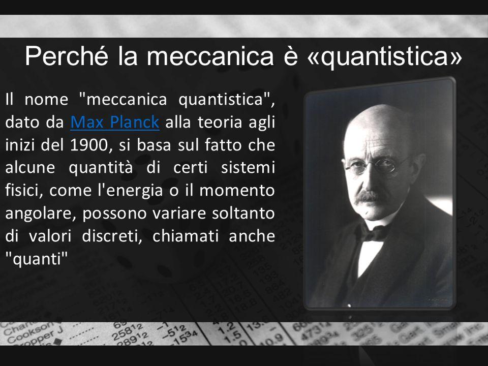 Perché la meccanica è «quantistica»