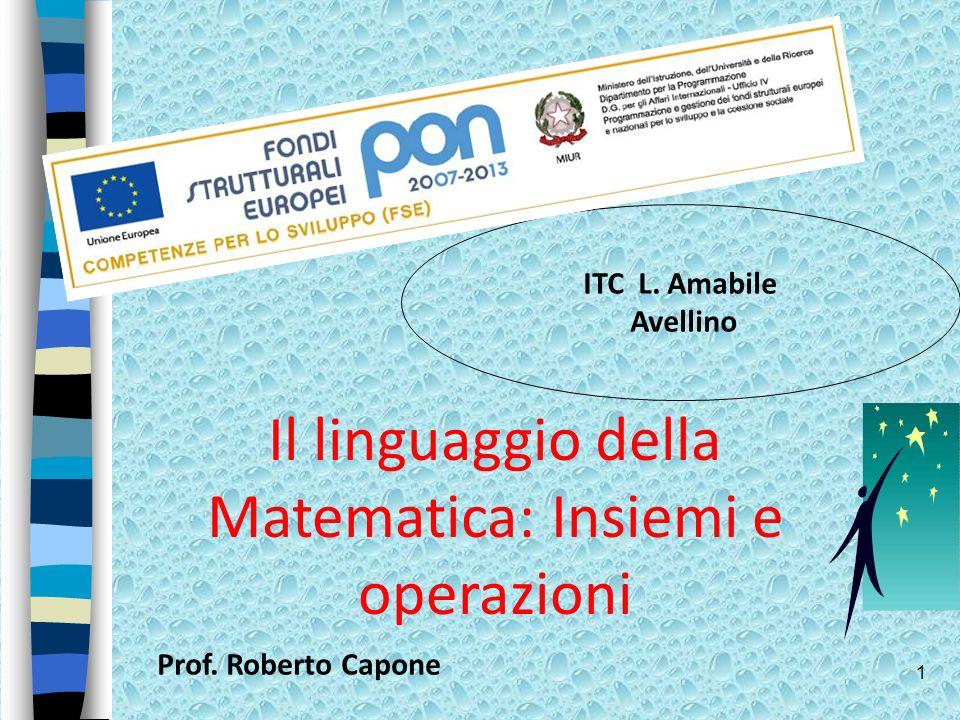 Il linguaggio della Matematica: Insiemi e operazioni