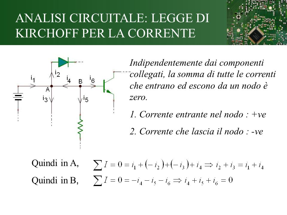 ANALISI CIRCUITALE: LEGGE DI KIRCHOFF PER LA CORRENTE