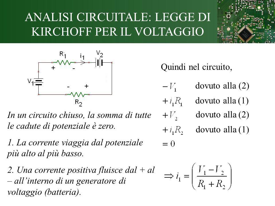 ANALISI CIRCUITALE: LEGGE DI KIRCHOFF PER IL VOLTAGGIO