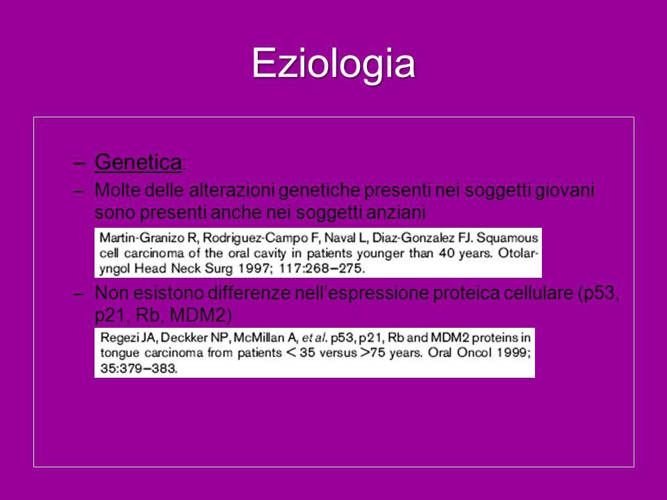 Eziologia Genetica: Molte delle alterazioni genetiche presenti nei soggetti giovani sono presenti anche nei soggetti anziani.