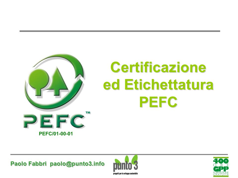 Certificazione ed Etichettatura PEFC