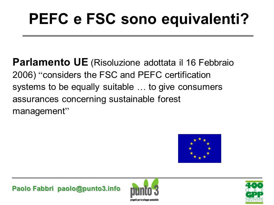 PEFC e FSC sono equivalenti