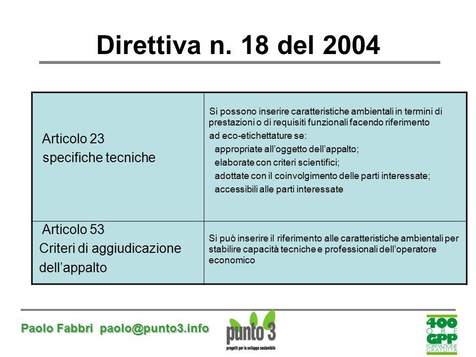 Direttiva n. 18 del 2004 Articolo 23 specifiche tecniche Articolo 53
