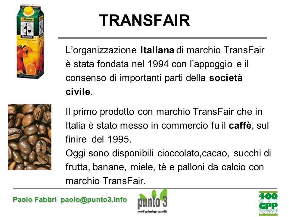 TRANSFAIR L'organizzazione italiana di marchio TransFair