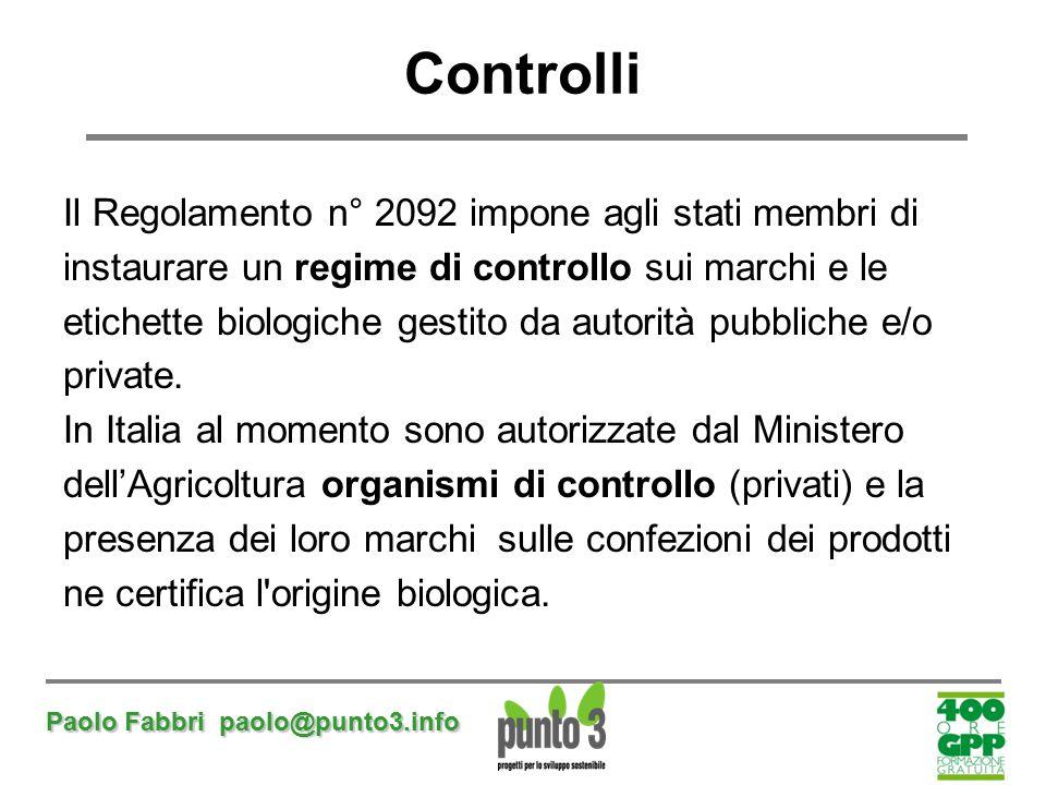 Controlli Il Regolamento n° 2092 impone agli stati membri di