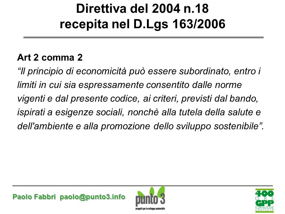 Direttiva del 2004 n.18 recepita nel D.Lgs 163/2006