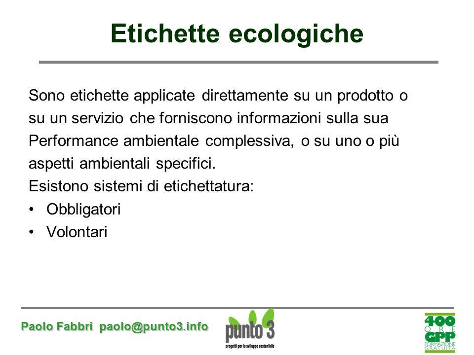 Etichette ecologiche Sono etichette applicate direttamente su un prodotto o. su un servizio che forniscono informazioni sulla sua.