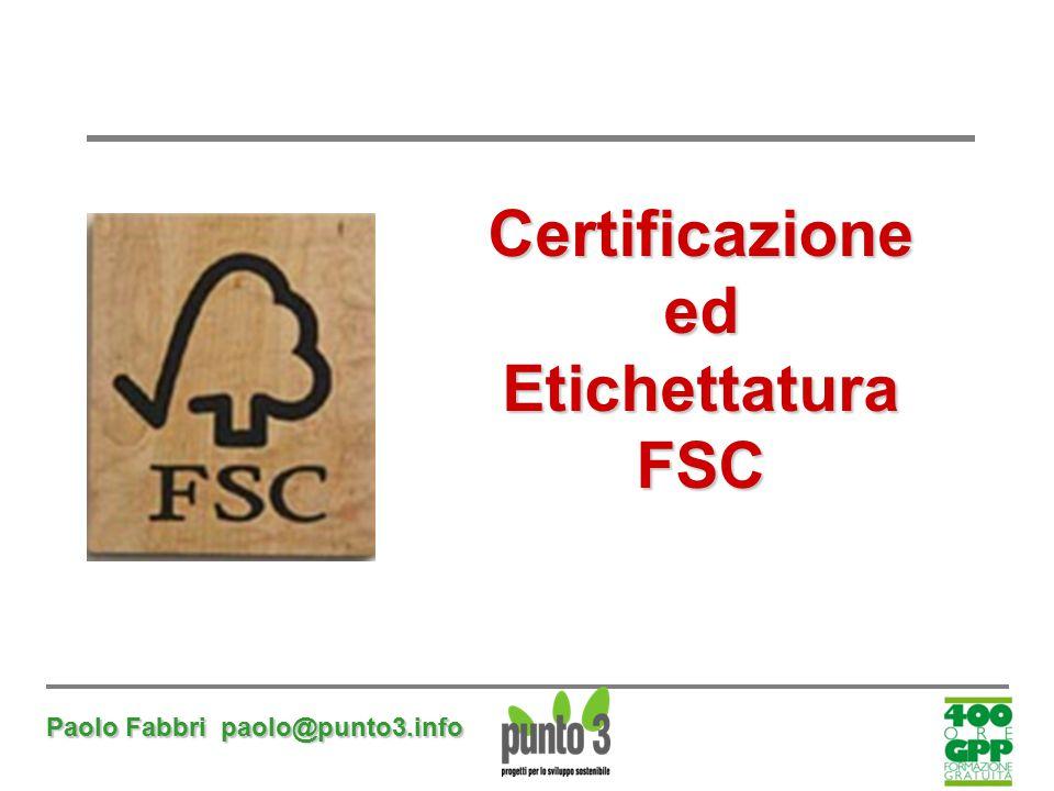 Certificazione ed Etichettatura FSC