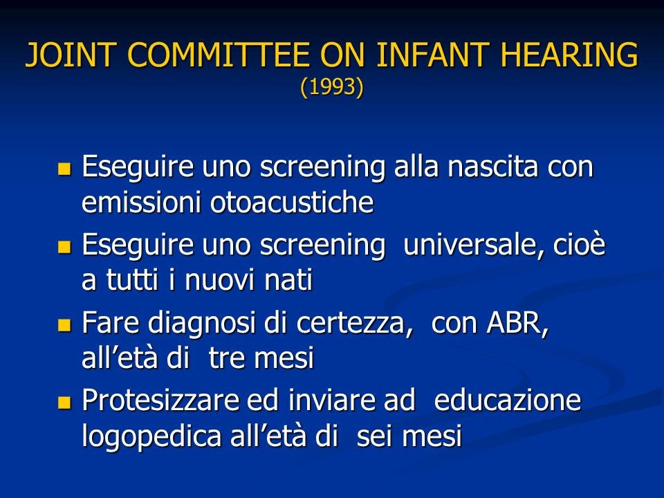 JOINT COMMITTEE ON INFANT HEARING (1993)