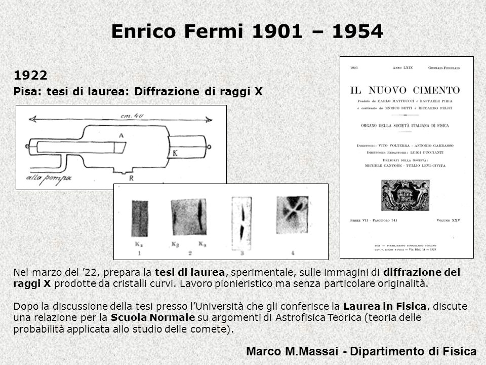 1922 Pisa: tesi di laurea: Diffrazione di raggi X