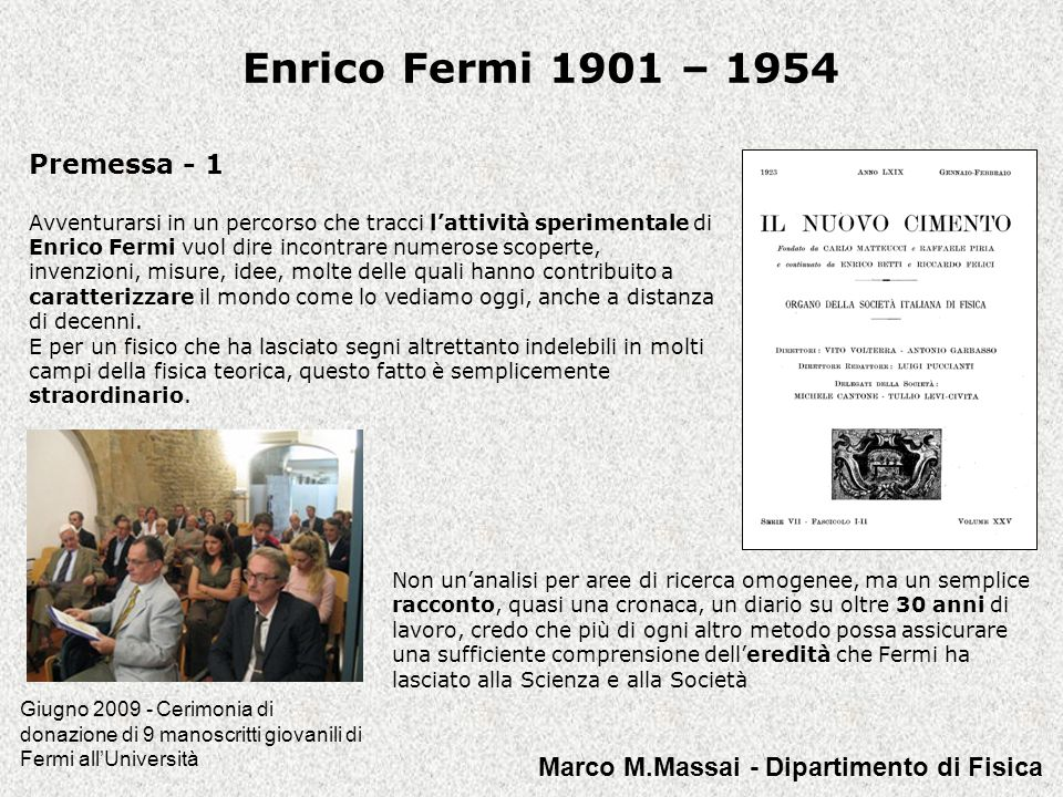 Enrico Fermi 1901 – 1954 Premessa - 1