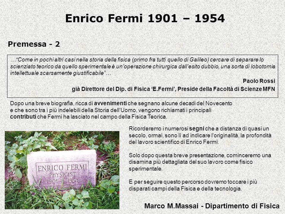 Enrico Fermi 1901 – 1954 Premessa - 2