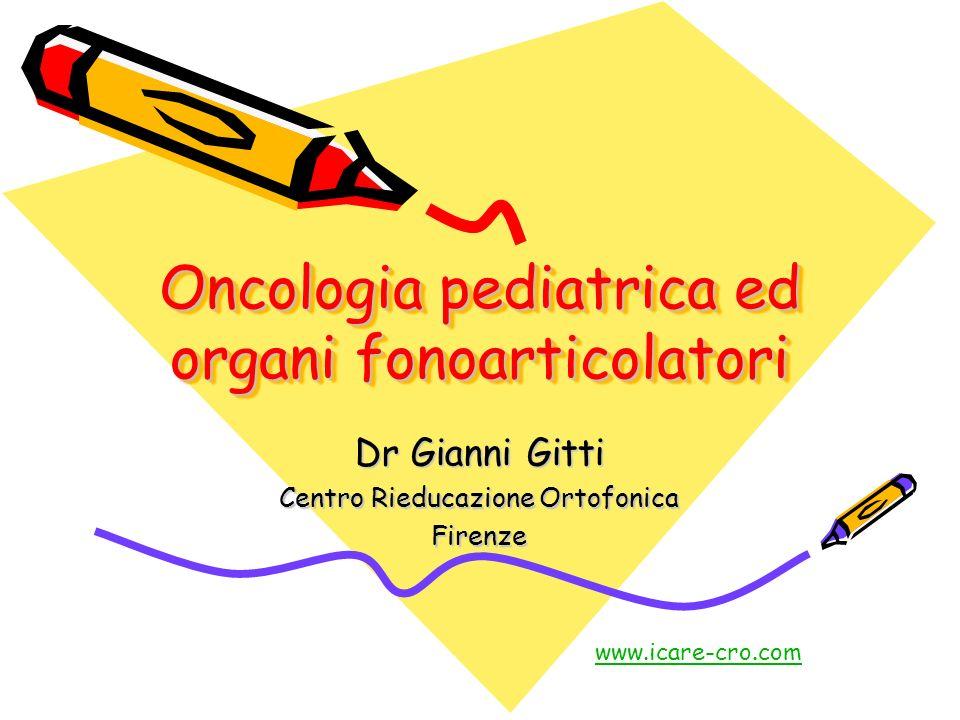 Oncologia pediatrica ed organi fonoarticolatori