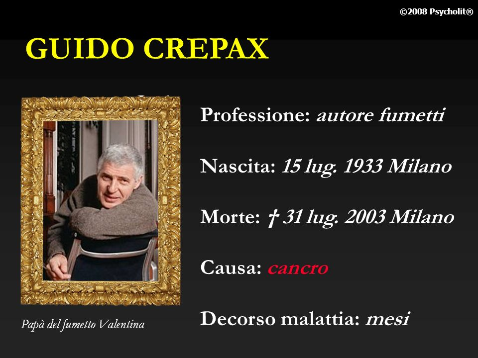 GUIDO CREPAX Professione: autore fumetti Nascita: 15 lug. 1933 Milano