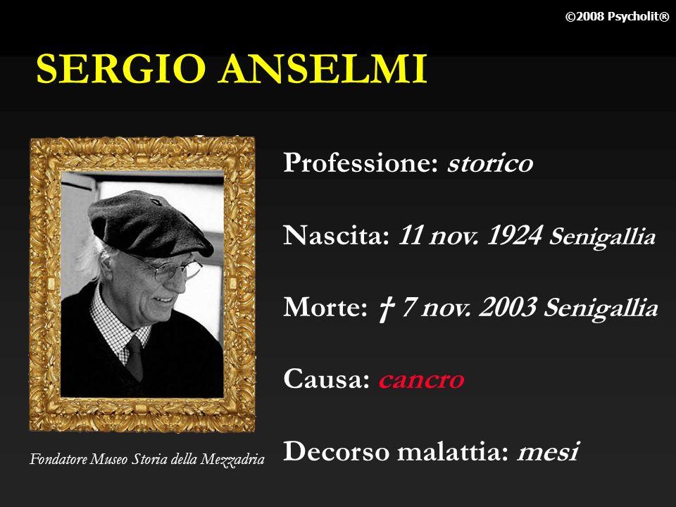 SERGIO ANSELMI Professione: storico Nascita: 11 nov. 1924 Senigallia
