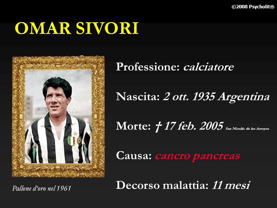 OMAR SIVORI Professione: calciatore Nascita: 2 ott. 1935 Argentina