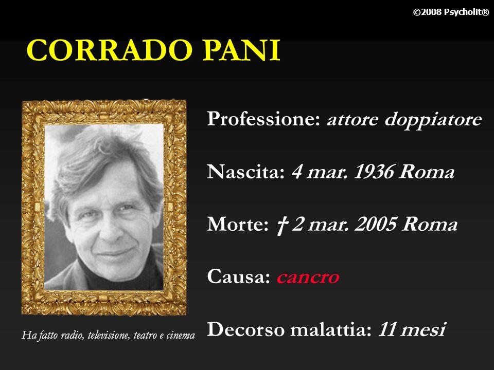 CORRADO PANI Professione: attore doppiatore Nascita: 4 mar. 1936 Roma