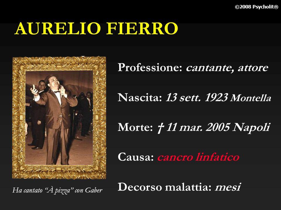 AURELIO FIERRO Professione: cantante, attore