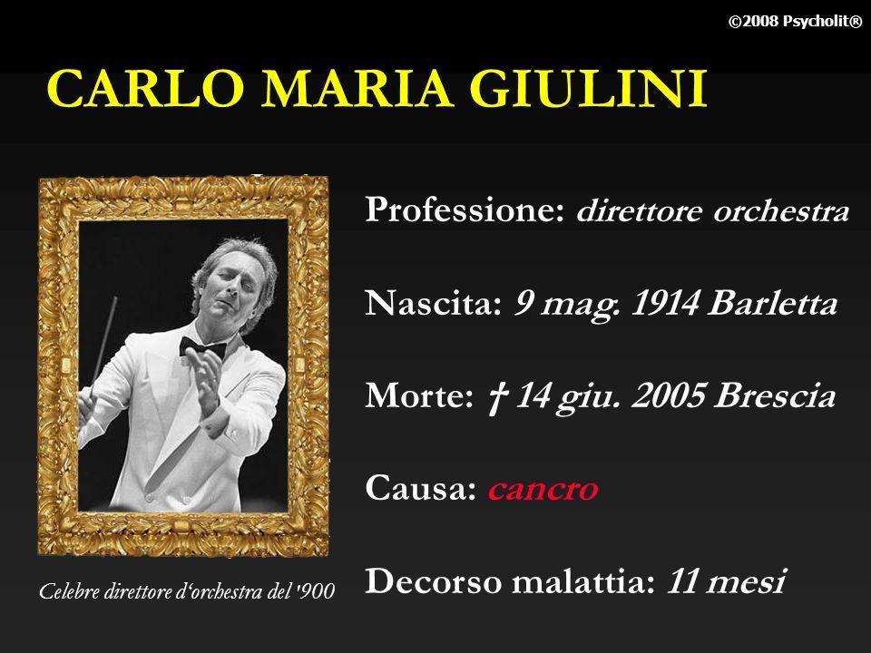 CARLO MARIA GIULINI Professione: direttore orchestra