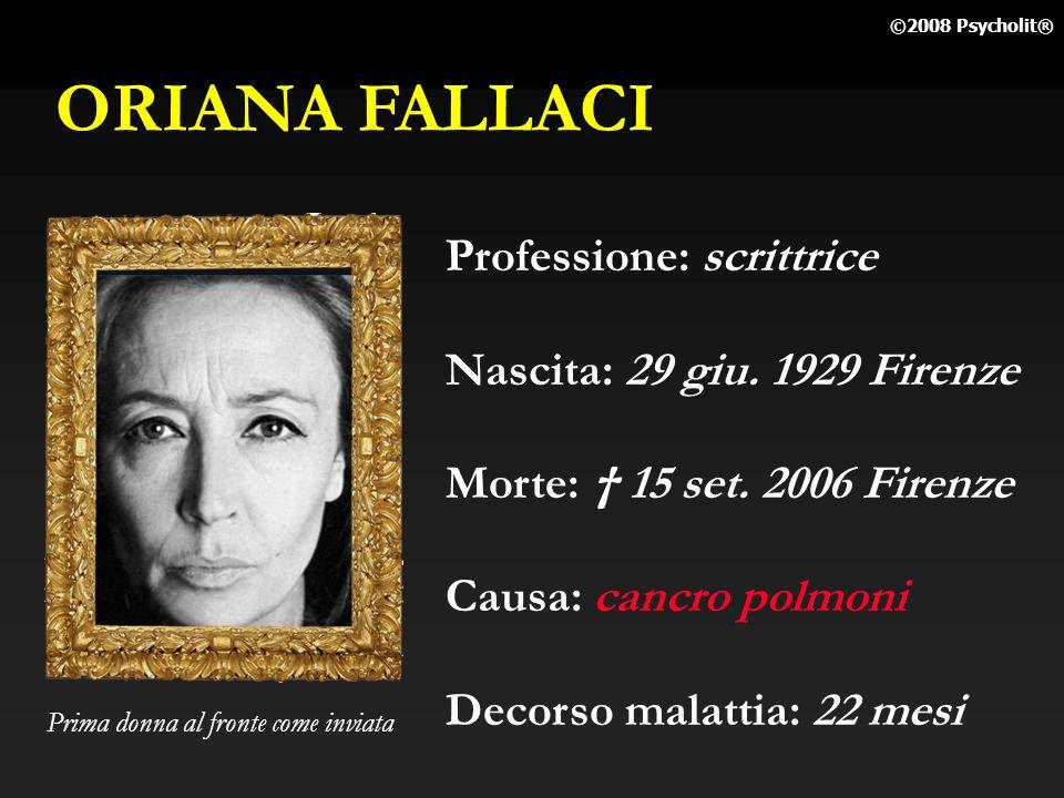 ORIANA FALLACI Professione: scrittrice Nascita: 29 giu. 1929 Firenze
