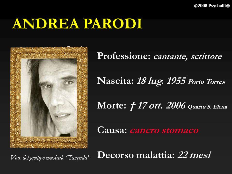 ANDREA PARODI Professione: cantante, scrittore