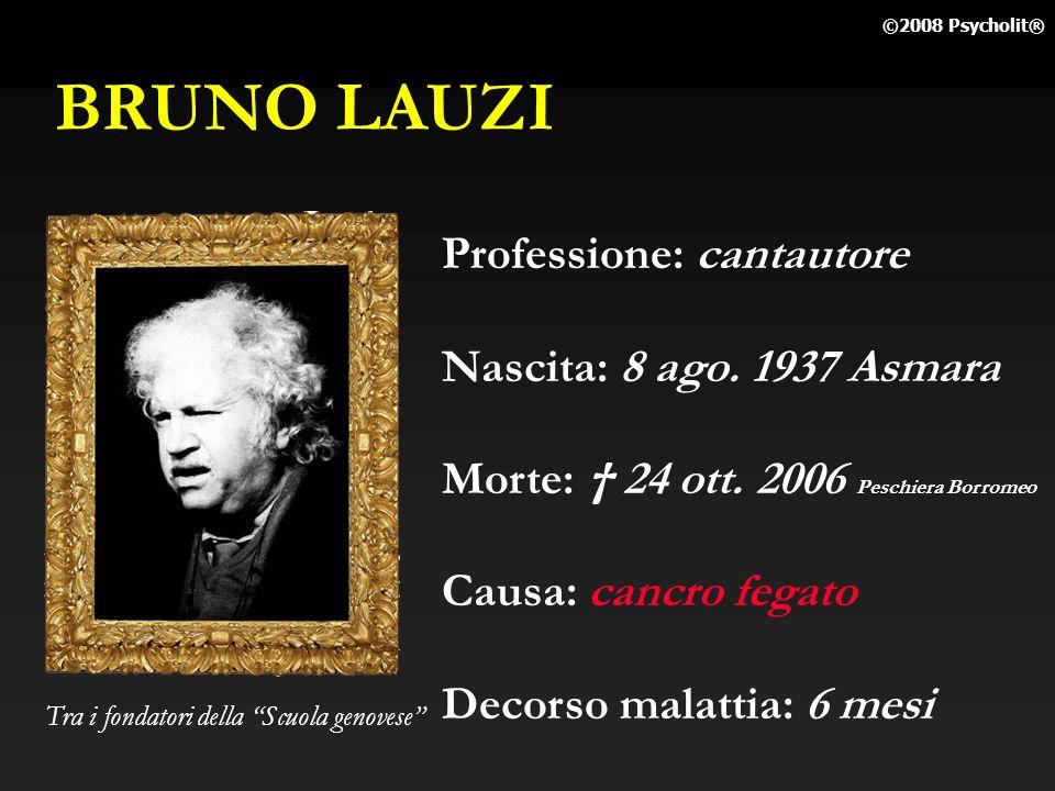 BRUNO LAUZI Professione: cantautore Nascita: 8 ago. 1937 Asmara