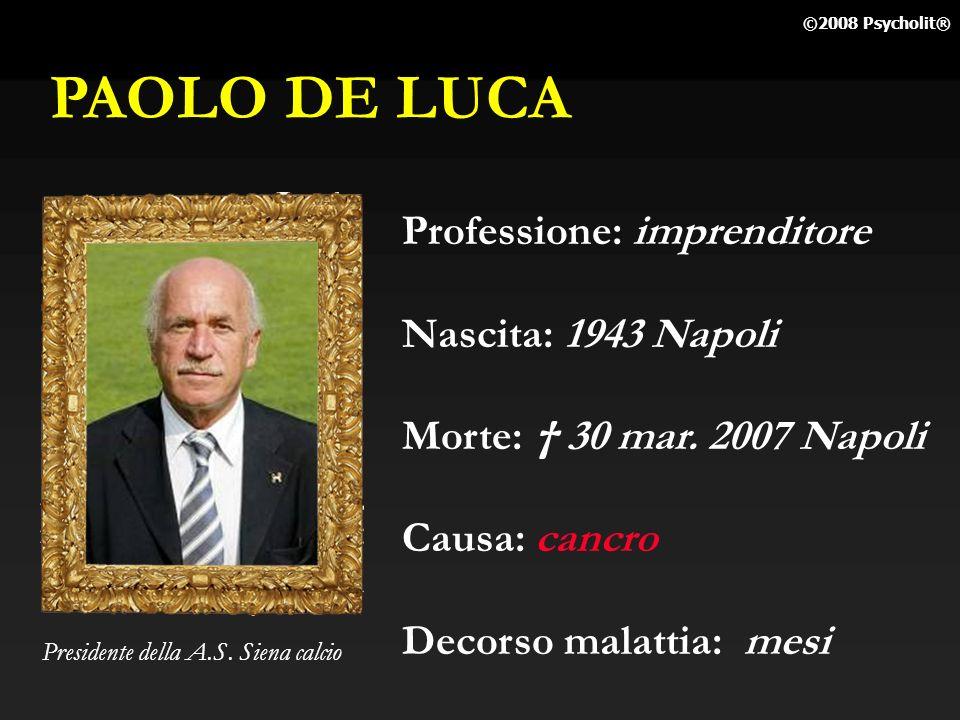 PAOLO DE LUCA Professione: imprenditore Nascita: 1943 Napoli