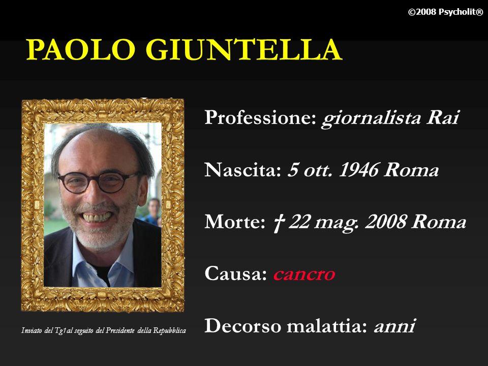 PAOLO GIUNTELLA Professione: giornalista Rai Nascita: 5 ott. 1946 Roma