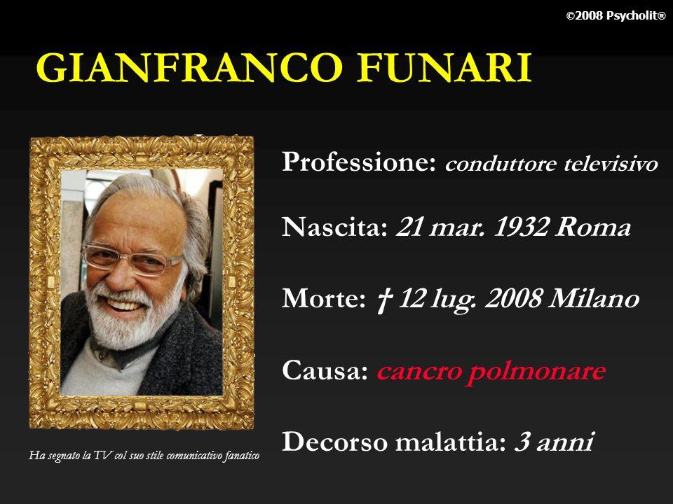 GIANFRANCO FUNARI Professione: conduttore televisivo