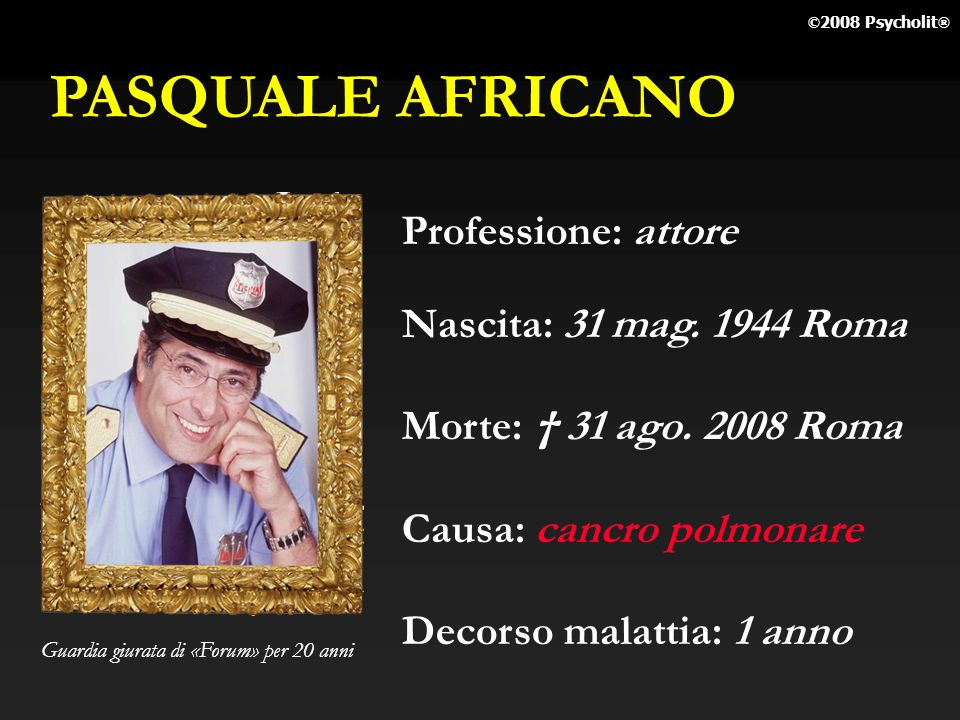 PASQUALE AFRICANO Professione: attore Nascita: 31 mag. 1944 Roma