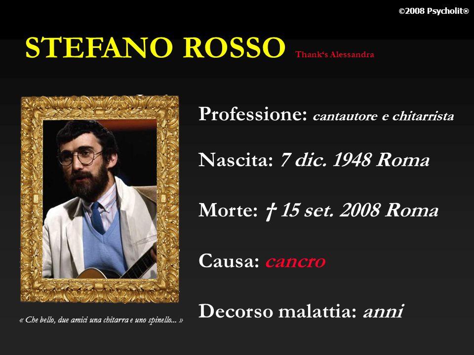 STEFANO ROSSO Professione: cantautore e chitarrista
