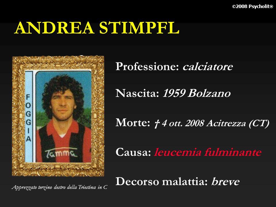 ANDREA STIMPFL Professione: calciatore Nascita: 1959 Bolzano
