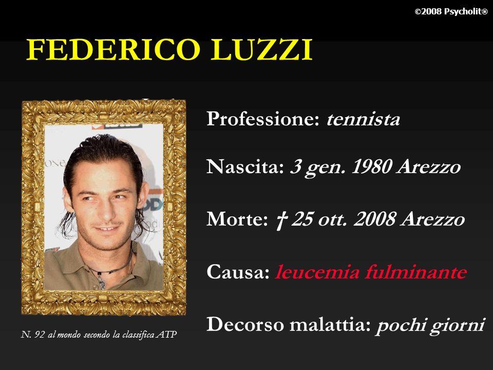 FEDERICO LUZZI Professione: tennista Nascita: 3 gen. 1980 Arezzo