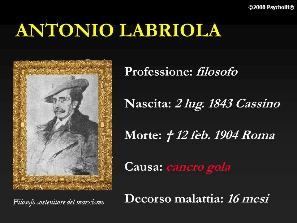 ANTONIO LABRIOLA Professione: filosofo Nascita: 2 lug. 1843 Cassino